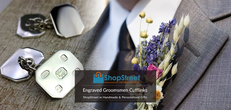 Engraved Cufflinks For Groomsmen, Groom & Best Man. Handmade & Personalised Wedding Cufflinks Engraved To Order For Your Wedding Day in Ireland.
