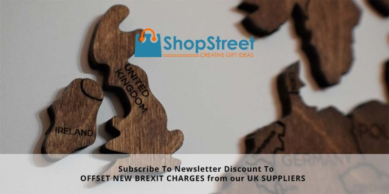 Offset New Brexit Charges By Availing Of Our Newsletter Subscription Discount